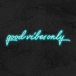 good vibes only neon led deco la maison du neon