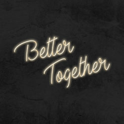 better together neon led mariage la maison du neon