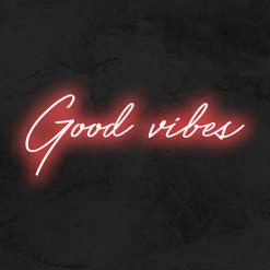 Good vibes neon led la maison du neon