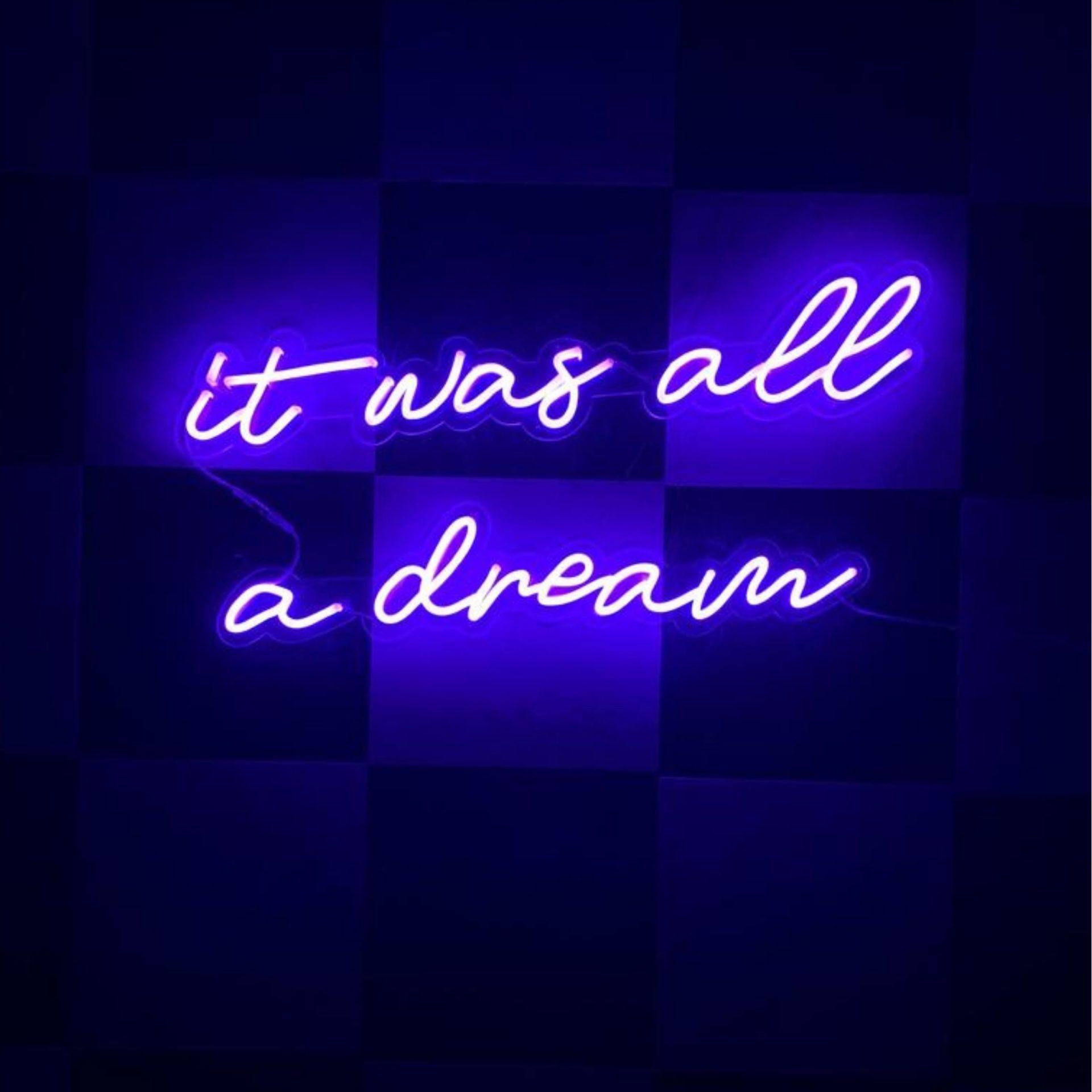 neon it was all a dream la maison du neon