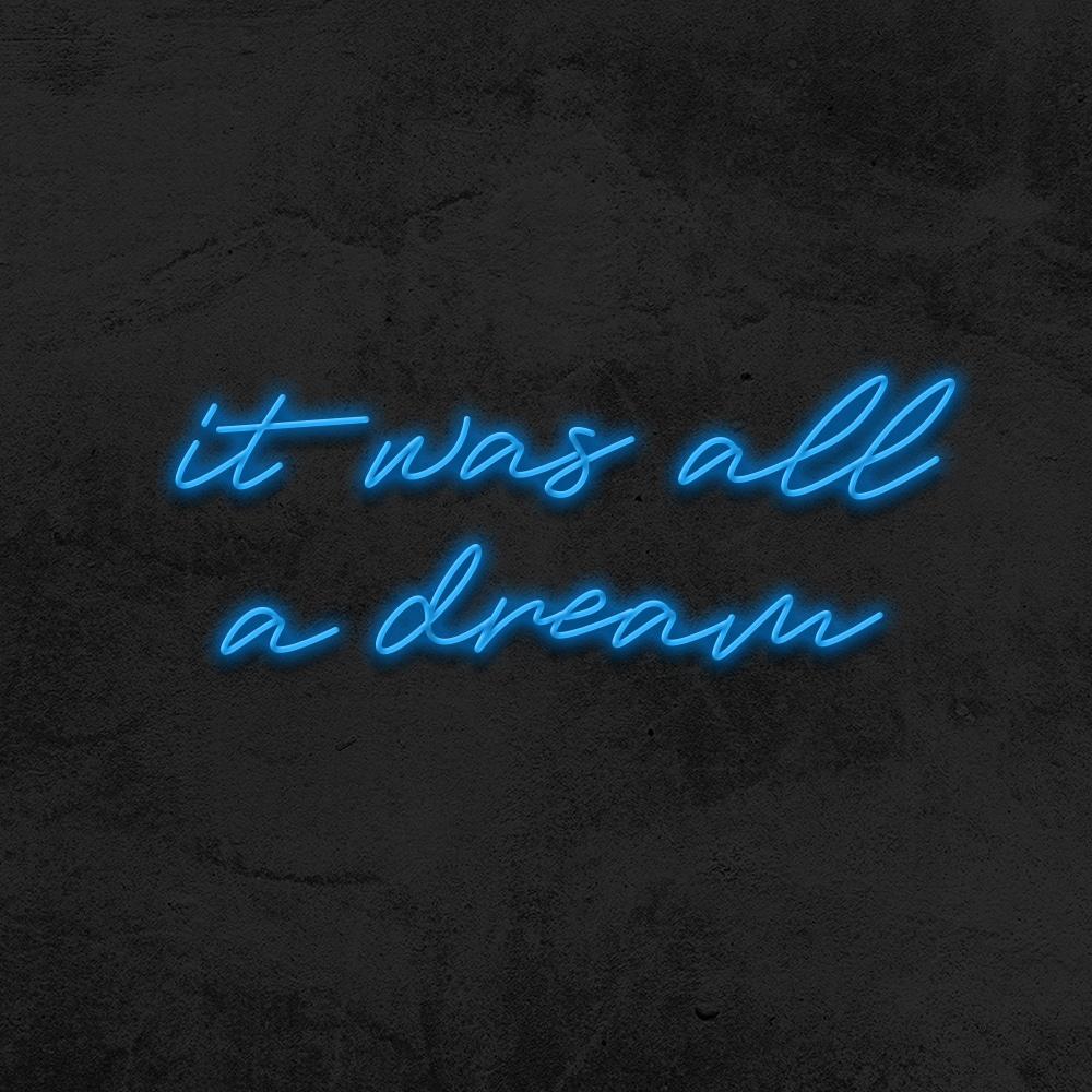it was all a dream neon led mariage la maison du neon