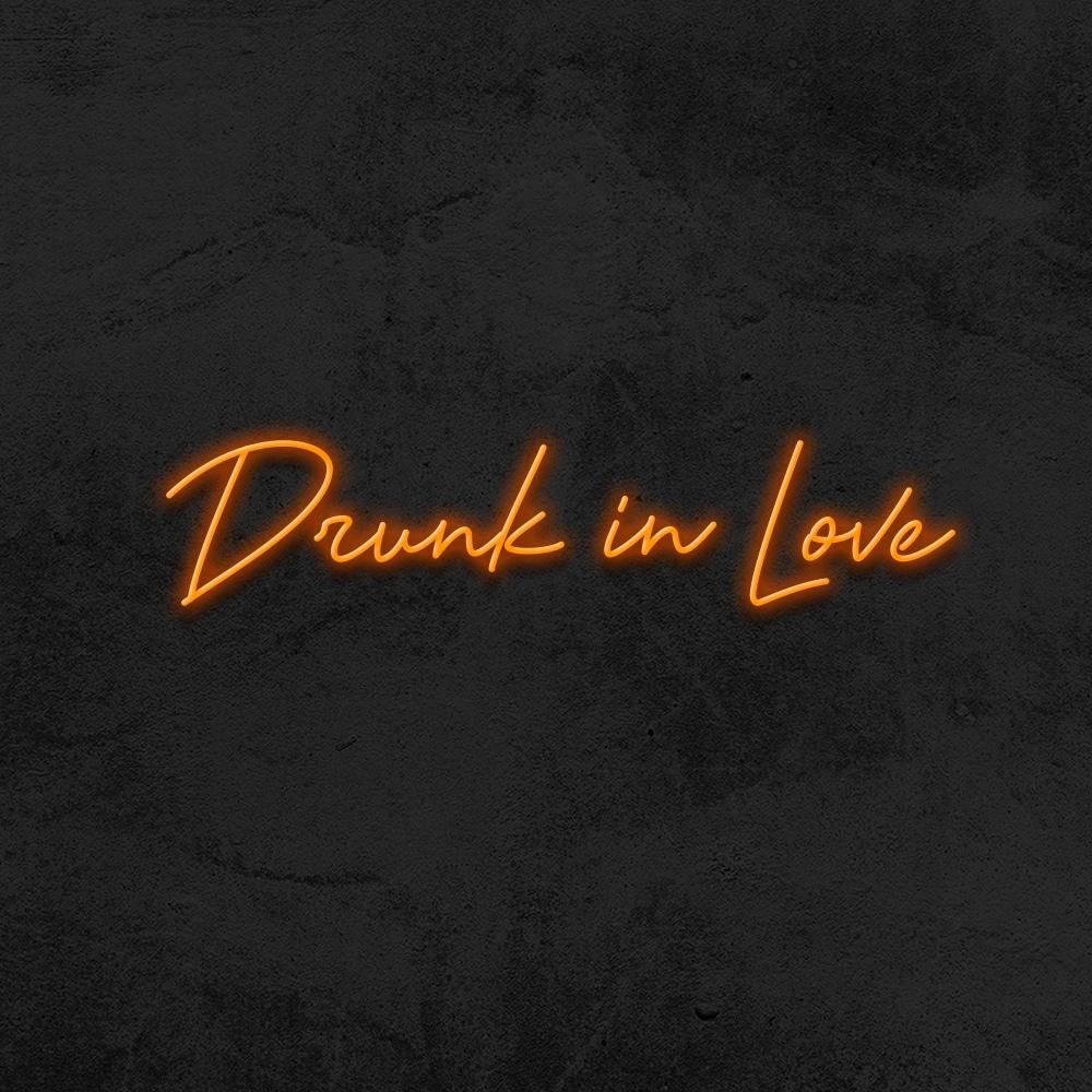 drunk in love neon led la maison du neon