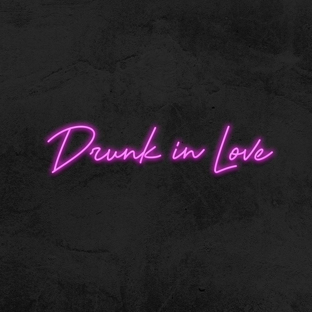 Néon Drunk In Love