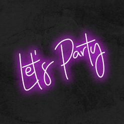 Let's party neon led la maison du neon