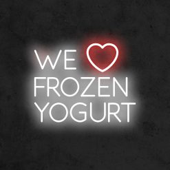 we love frozen yogurt neon led restaurant la maison du neon