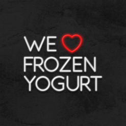 neon we love frozen yogurt led restaurant la maison du neon