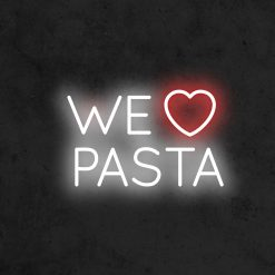 we love pasta neon led restaurant la maison du neon