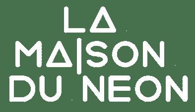La Maison Du Neon