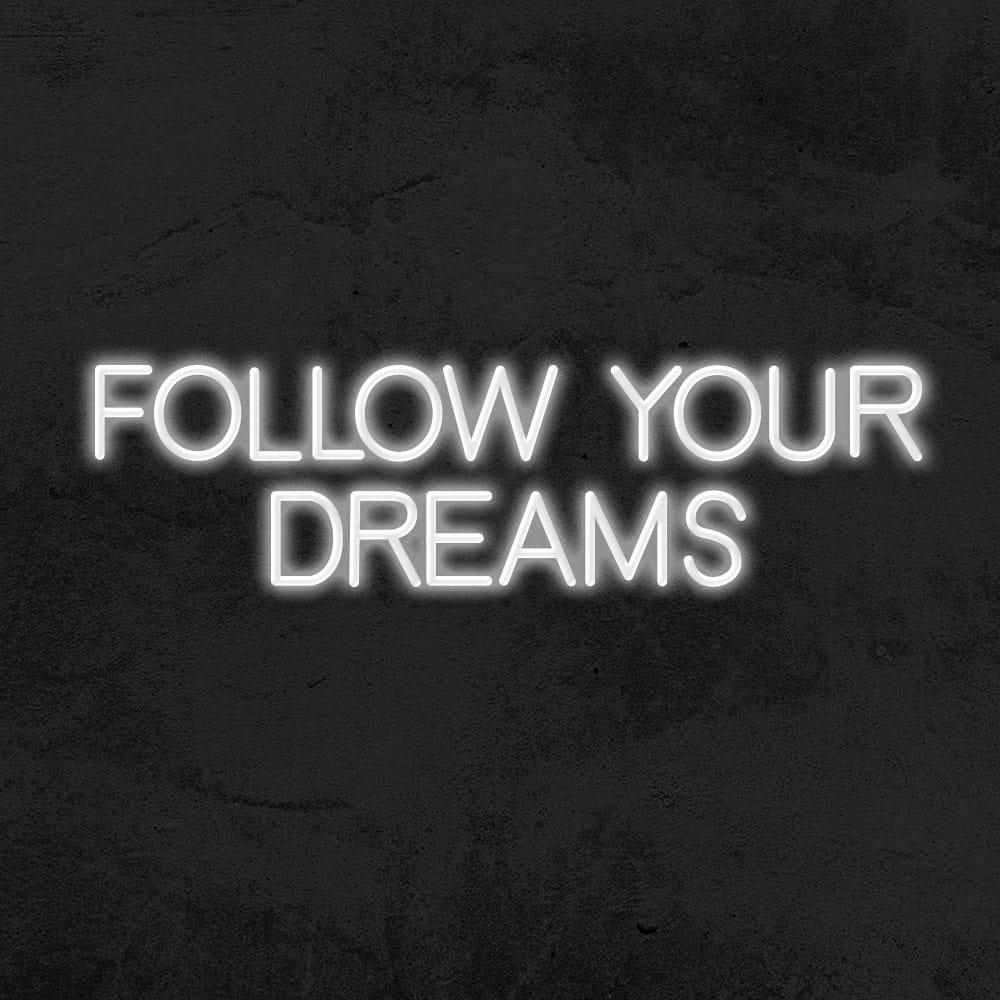 néon follow your dreams