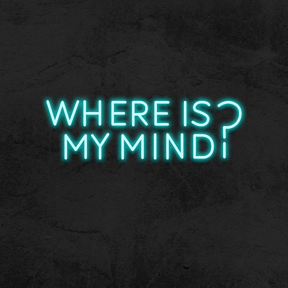 Néon where is my mind ?