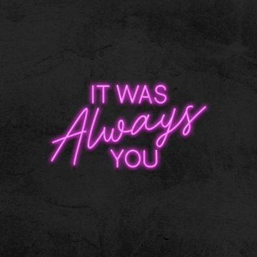 néon it was always you