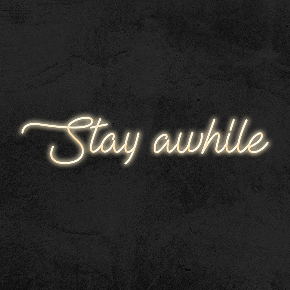 néon stay awhile