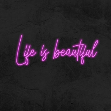 néon Life is beautiful