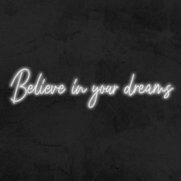 néon believe in your dreams