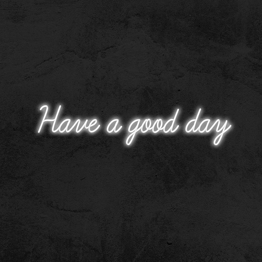 néon have a good day