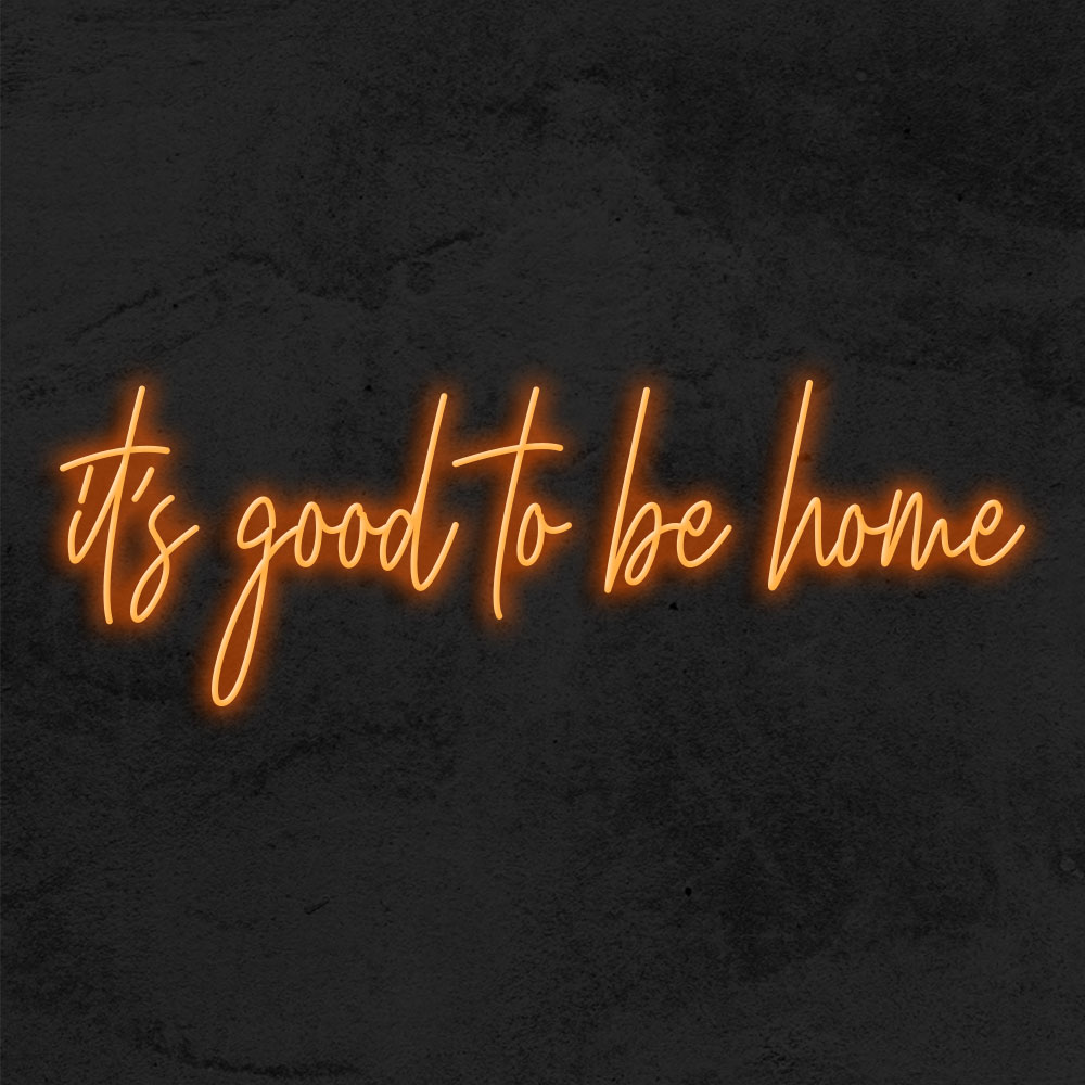 néon it's good to be home led deco la maison du neon
